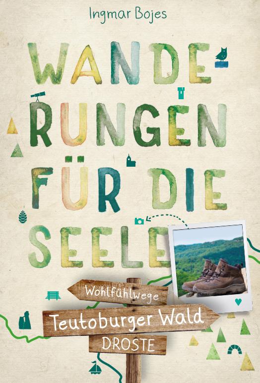 Teutoburger Wald. Wanderungen für die Seele: Im März 2020 erscheint das Buch.